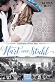 Gentlemen of New York - Hart wie Stahl: Roman (New York Trilogie, Band 1)
