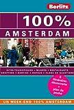100% AMSTERDAM - GUIDE DE VOYAGE