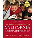 [(Case Studies in Preparation for the California Reading Competency Test)] [Author: Joanne C Rossi] published on (February, 2011)