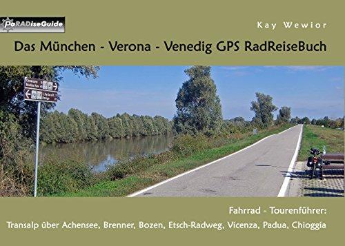 Das München Verona Venedig Gps Radreisebuch Fahrrad