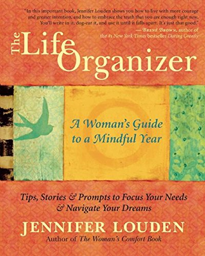 Life Organizer: A Woman's Guide to a Mindful Year