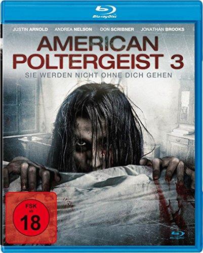 American Poltergeist 3 - Sie werden nicht ohne dich gehen [Blu-ray]