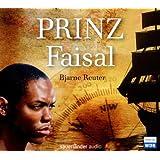Prinz Faisal: Ein Hörspiel von Klaus Prangenberg