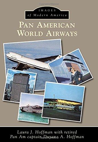 Pan American World Airways (Images of Modern America) American Pan