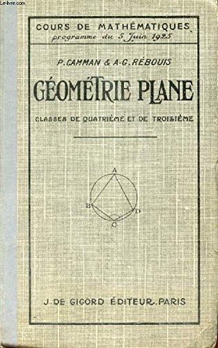 GEOMETRIE PLANE - CLASSES DE QUATRIEME ET DE TROISIEME - COURS DE MATHEMATIQUES PROGRAMME DU 5 JUIN 1925.
