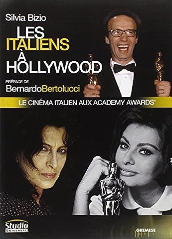 Les Italiens à Hollywood: Le cinéma italien aux Academy