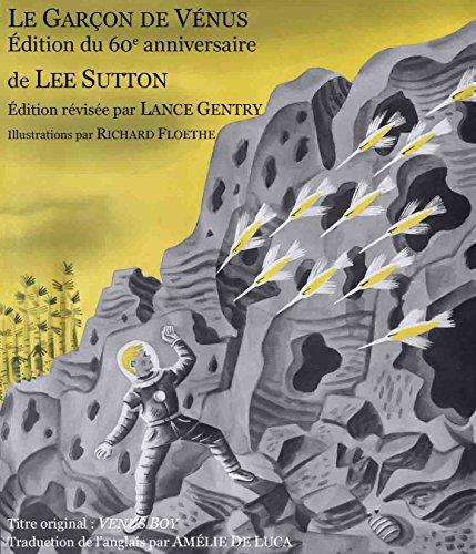 Couverture du livre LE GARÇON DE VENUS: édition du 60e anniversaire
