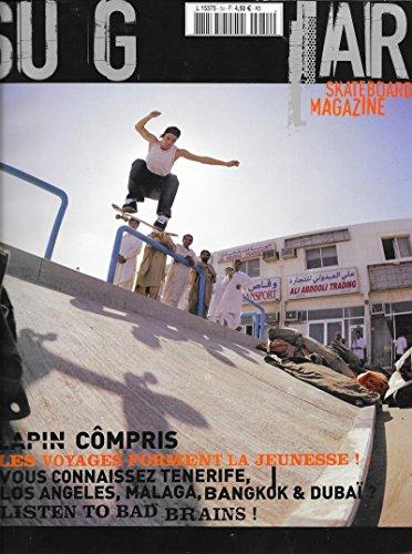 Sugar Skateboard Magazine n° 54 . Mars 2004 .. par Collectif