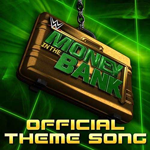 Money In The Bank (Theme Song) (Wwe Theme Music)