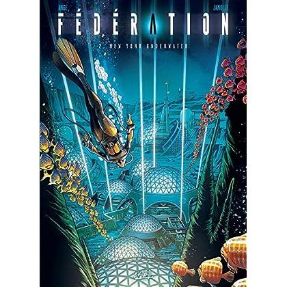 Fédération T02 : New York Underwater