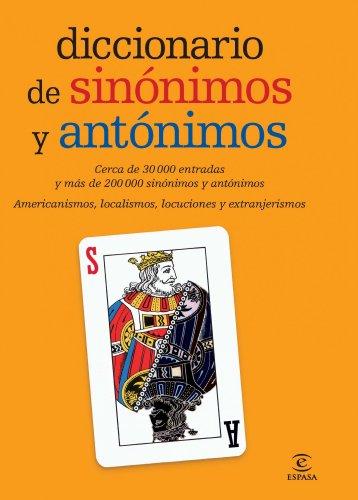 Diccionario de sinónimos y antónimos (DICCIONARIOS LEXICOS) por Espasa Calpe