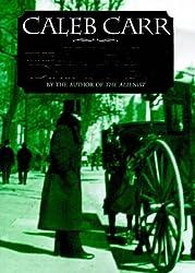 The Angel Of Darkness: Number 2 in series (Laszlo Kreizler & John Schuyler Moore) by Caleb Carr (1998-03-12)