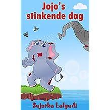 Dutch Kids book: Jojo's Stinkende Dag: Children's Dutch books, Vanaf ca. 4 jaar,Dutch picture book (Bedtime stories in Dutch).Children's Dutch Picture ... in Dutch for children : Prentenboek)