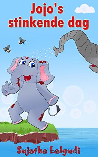 Dutch Kids book: Jojo's Stinkende Dag: Children's Dutch books, Vanaf ca. 4 jaar,Dutch picture book (Bedtime stories in Dutch).Children's Dutch Picture ... for children : Prentenboek) (Dutch Edition) por Sujatha Lalgudi