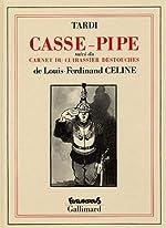 Casse-pipe de Louis-Ferdinand Céline