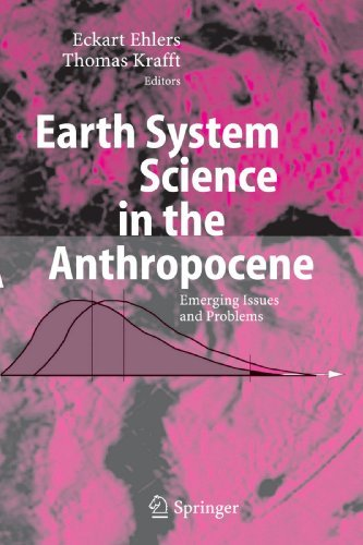 Earth System Science in the Anthropocene: Emerging Issues and Problems (2009-12-28)