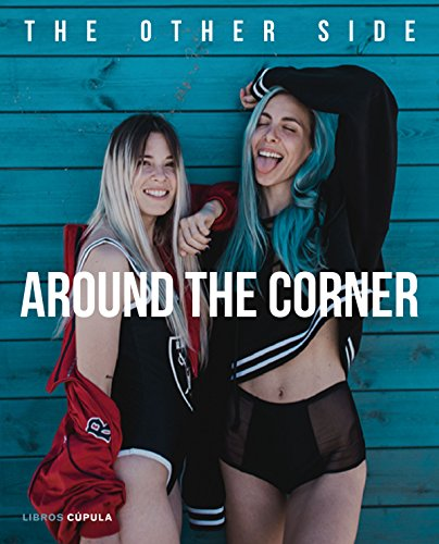 Around the corner: The Other Side (Otros)