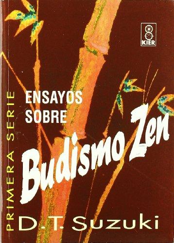 Ensayos Sobre Budismo Zen - Tomo 1