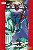 Ultimate Spiderman #04 Problemas por Duplicado (Colección Universo...