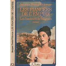 Les fiancées de l'Empire (Les hauteurs de Wagram)