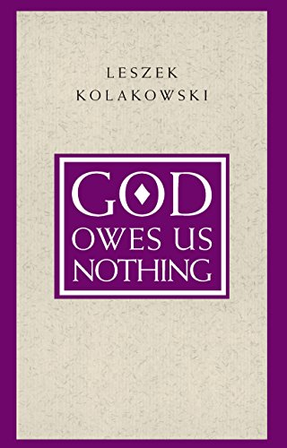 God Owes Us Nothing: A Brief Remark on Pascal's Religion and on the Spirit of Jansenism (English Edition) por Leszek Kolakowski