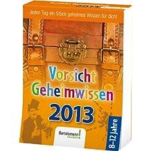 Vorsicht Geheimwissen 2013