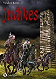 Judikes : romanzo storico