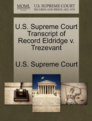 U.S. Supreme Court Transcript of Record Eldridge v. Trezevant