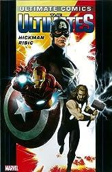 Ultimate Comics Ultimates by Jonathan Hickman Vol. 1 by Jonathan Hickman (12-Sep-2012) Paperback