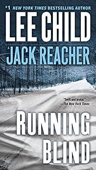 Running Blind (Jack Reacher, Book 4) par [Child, Lee]
