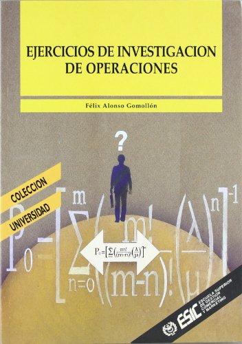 Ejercicios de investigación de operaciones (Libros profesionales) por Félix Gomollón Alonso
