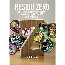 Residu Zero: Com reactivar l'economia sense carregar-se el planeta (Producció Neta)