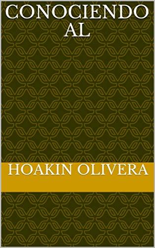 Conociendo al por Hoakin Olivera