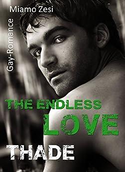 Thade: The endless love von [Zesi, Miamo]