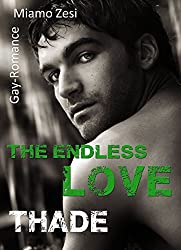 Thade: The endless love