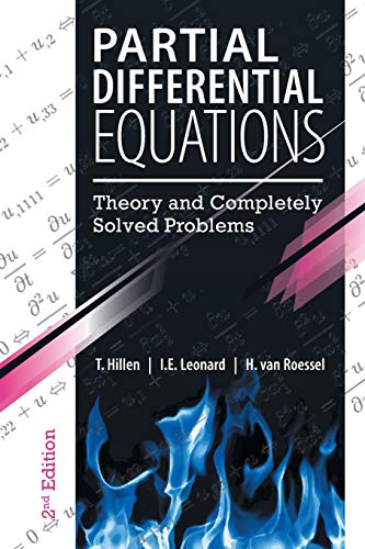 Partial Differential Equations: Theory and Completely Solved Problems