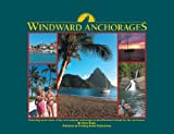 Windward Anchorages by Chris Doyle (2010-03-01)