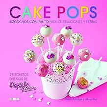 Cake pops: Bizcochos con palito para celebraciones y fiestas / Cake Pops stick for celebrations and holiday