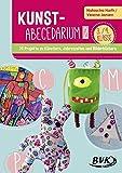 Kunst-Abecedarium Band 2: 26 Projekte zu Künstlern, Jahreszeiten und Bilderbüchern (3.-4. Klasse)