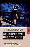 Grundrechte-Report 2000: Zur Lage der Bürger- und Menschenrechte in Deutschland (rororo aktuell)