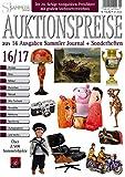 Auktionspreise 16/17: Über 2500 ausgewählte Objekte aus 14 Ausgaben Sammler Journal + Sonderheften