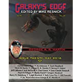 Galaxy's Edge Magazine: Issue 20, May 2016 (George R. R. Martin Special) (Galaxy's Edge) (English Edition)