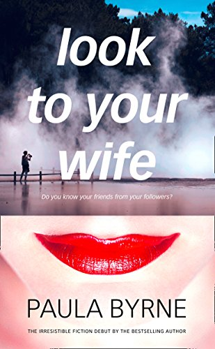Look to Your Wife by [Byrne, Paula]