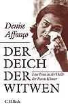 Der Deich der Witwen: Eine Frau in der Hölle der Roten Khmer - Denise Affonço