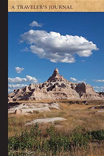 Badlands National Park, South Dakota: A Traveler's Journal