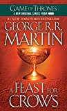 A Feast for Crows - Book Four of a Song of Fire and Ice