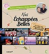 NOS ECHAPPEES BELLES, au coeur des plus belles villes d'Europe