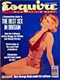 ESQUIRE du 01/07/1991 - THE BEST SEX IN BRITAIN - HOW GEORGE BUSH MADE HIS MILLIONS - WIMBLEDON - CAN PAT CASH REGAIN HIS FIRE - DAVID LODGE ON THE COMIC HELL OF HEATHROW - RED-HOT WRITING BY MALVYN BRAGG - FAY WELSON AND WENDY PERRIAM