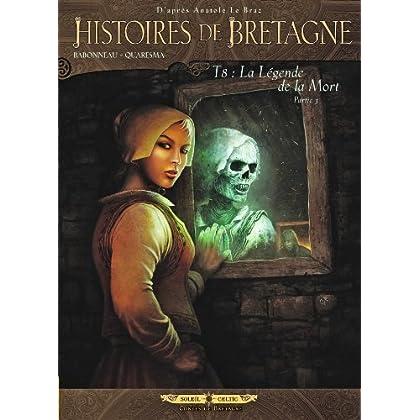 Histoires de Bretagne T08: La légende de la mort 3ème partie