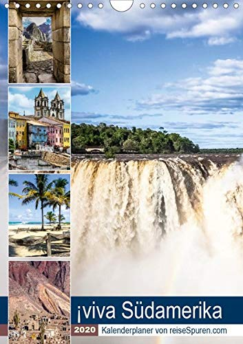 ¡viva Südamerika (Wandkalender 2020 DIN A4 hoch): Ein praktischer Kalenderplaner mit 12 schönen Motiven aus Südamerika begleitet Sie durch das Jahr. (Planer, 14 Seiten ) (CALVENDO Orte)